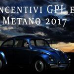 Incentivi metano-GPL per l'anno 2017